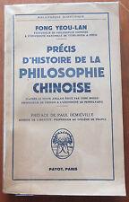 Précis d'histoire de la philosophie chinoise, Fong Yeou-Lan, Ed. Payot,1952