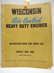 Vintage - WISCONSIN Air Cooled HEAVY DUTY ENGINES - INSTRUCTION & PARTS Book