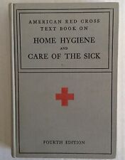 Home Hygiene and Care of the Sick American Red Cross revised Illustrated