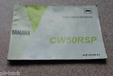 Uso E Manutenzione Yamaha Roller CW 50 RSP Scooter Stand 12/1995