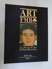 FRANCO MARIA RICCI - LES ANNALES DE L'ART - ART FMR - 19ème siecle - TOME 1 S8