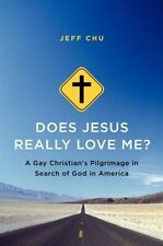 Does Jesus Really Love Me?: A Gay Christian's Pilgrimage in Search...  (ExLib)