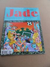 Jade 25 . 6 Pieds Sous Terre Editions - 2002 - BE  / TBE