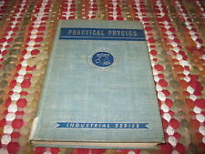 Practical Physics - The Pennsylvania State College Industrial Series -1943
