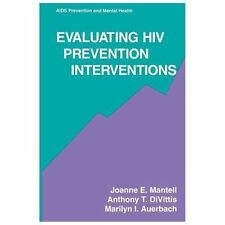 Aids Prevention and Mental Health: Evaluating HIV Prevention Interventions by...
