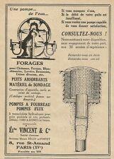 W0762 Une pompe de l'eau - Forages - VINCENT & C. - Pubblicità 1929 - Advertis.