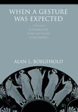 When a Gesture Was Expected : A Selection of Examples from Archaic and...