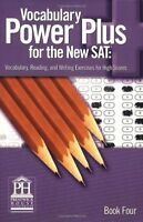 Vocabulary Power plus for the New Sat: Vocabulary, Reading, and Writing Exercise
