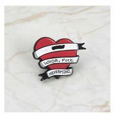 Enamel Pin Badges - Set of 1 - Heart Whoa Fcuk Nevermind - EB0129