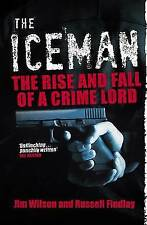 Iceman: The Rise and Fall of a Crime Lord by Russell Findlay (Paperback, 2010)