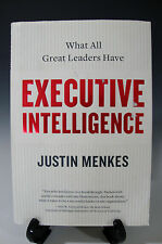 Executive Intelligence What All Great Leaders Have by Justin Menkes HC (293)