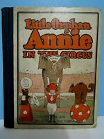 """VTG.1927 """"LITTLE ORPHAN ANNIE IN THE CIRCUS"""" by HAROLD GRAY, CUPPLES & LEON CO."""