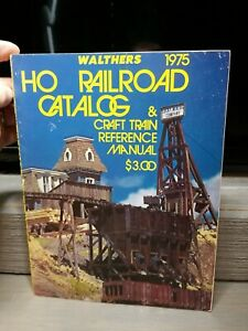 Walthers 1975 HO Catalog And Reference Manual