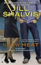 Slow Heat - by Jill Shalvis (Contemporary Romance Paperback)