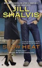 Slow Heat by Jill Shalvis (2014, Paperback)