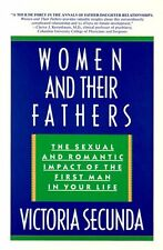 Women and Their Fathers: The Sexual and Romantic I