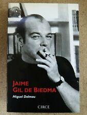 Jaime Gil de Biedma.Miguel Dalmau.Circe Ediciones