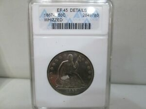 1867 S US Seated Liberty Silver Half Dollar ANACS EF 45 Details WHIZZED