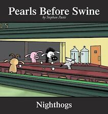 Nighthogs: A Pearls Before Swine Collection by Pastis, Stephan, Good Book