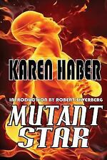 Mutant Star by Karen Haber (2014, Paperback)