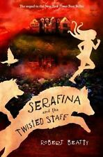 Serafina and the Twisted Staff (Serafina Book 2), Beatty, Robert, Good Book