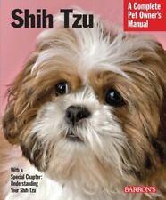 Complete Pet Owner's Manual: Shih Tzu by Jaime J. Sucher (2010, Paperback,.