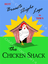 Chicken Shack Best Breast Thighs Legs In Town Poultry Food Metal Sign