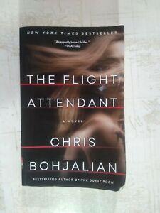 The Flight Attendant: A Novel  Bohjalian, Chris 9780525432685 - paperback