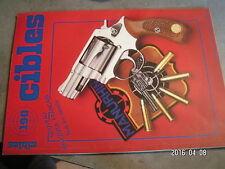 $$o Revue Cibles N°190 Manurhin Remora 5  M 16  Beretta 92 F  Colt 1855