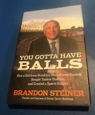 Brandon Steiner signed you gotta have balls Yankees Sports Marketing Holo COA