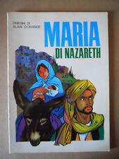 MARIA DI NAZARETH Disegni di Alain D'Orange ed. Paoline 1984  [G323] BUONO