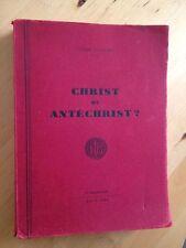 Christ Ou Antéchrist ? d'Ulysse Casandey