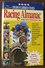 2005 The Original Thoroughbred Times Racing Almanac, 846-pg guide, yellow cover