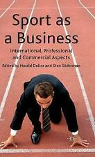 NEW Sport as a Business: International, Professional and Commercial Aspects