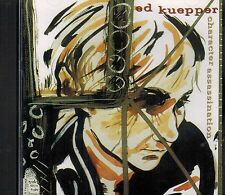 Character Assassination by Ed Kuepper (CD) - BRAND NEW