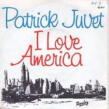 7inch PATRICK JUVET i love america FRANCE 1978 EX / WOC