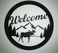 """Moose """"Welcome"""" Round Metal Sign- Made in USA"""
