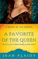 A Favorite of the Queen: The Story of Lord Robert