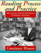 Reading Process and Practice: From Socio-Psycholinguistics to Whole Language