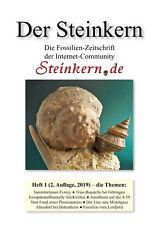 DER STEINKERN 1 (2. Aufl. 2019): Évrecy, Limfjord, Mistelgau, Sulzkirchen uvm.