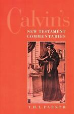 Calvin's New Testament Commentaries by Parker, T. H. L.