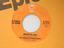 Charlie Daniels Band 45 WICHITA JAIL / IT'S MY LIFE ~ VG++