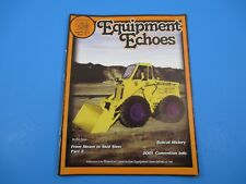 Equipment Echoes Summer 2001 Issue #61 From Steam to Skid Steer Part Two M2320