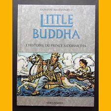 L'histoire du prince Siddhartha LITTLE BUDDHA Giovanni Mastrangelo 1993