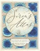 Siren's Atlas US Terms Edition: An Ocean of Granny Squares to Crochet (Paperback