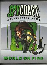 MONGOOSE/CRAFTY GAMES, SPYCRAFT 2.0 D20/OGL RPG - WORLD ON FIRE (SC)