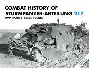 Combat History of Sturmpanzer-Abteilung 217, Hardcover by Haasler, Timm; Vost...