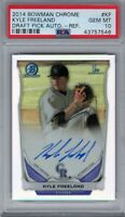 "2014 Bowman Chrome Draft Auto REF. ""Kyle Freeland"" RC @LOOK@ PSA 10 ""on fire"" xy"