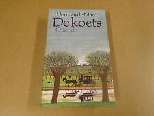 BOEK / HERMAN DE MAN - DE KOETS