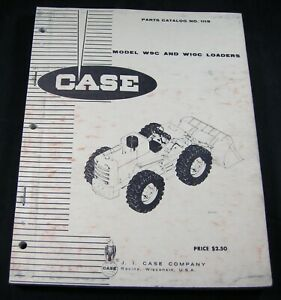 Case W9C W10C Wheel Loader Tractor Parts Manual Book Catalog 1969 Vintage OEM